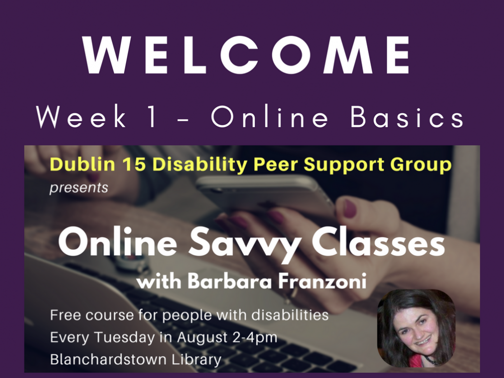 Click this image to be taken to slide viewer for Online Savvy Week 1 slides - Online Basics