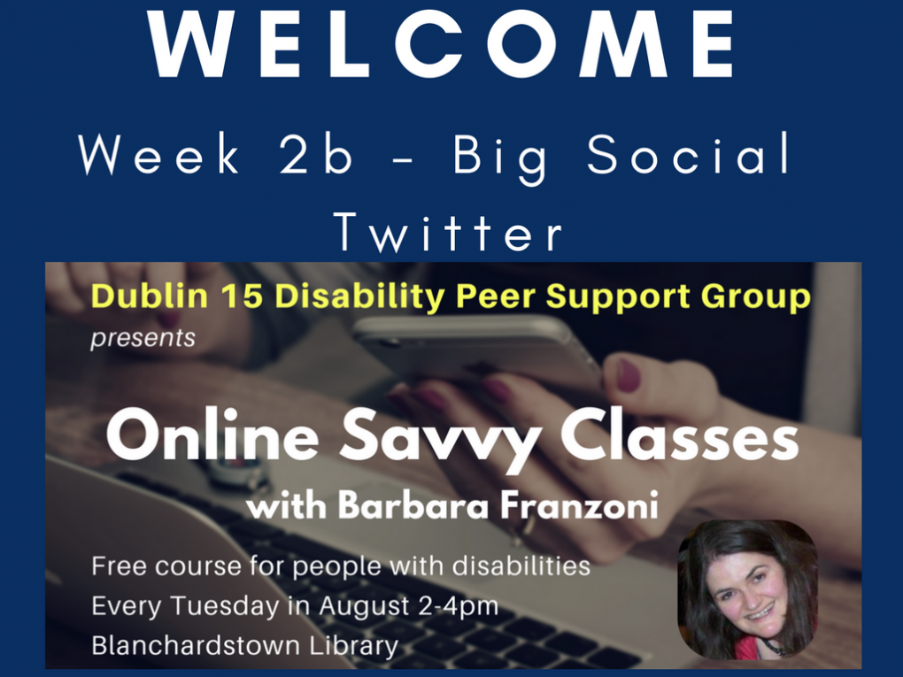 Click this image to be taken to slide viewer for Online Savvy Week 2 slides - part 2: Twitter and #AbleHour