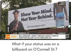 14 What if your status were on a billboard on O'Connell Street
